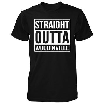 Straight Outta Woodinville City. Cool Gift - Unisex Tshirt