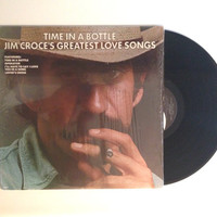 LP Album Jim Croce Time In A Bottle Jim Croces Greatest Love Song 1976 Folk Country Alabama Rain