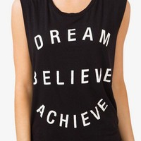 """Dream Believe Achieve"" Tank 