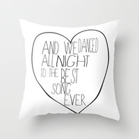 Best Song Ever Throw Pillow by Sara Eshak