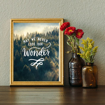 May We Never Lose Our Wonder Watercolor Print