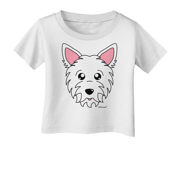Cute West Highland White Terrier Westie Dog Infant T-Shirt by TooLoud