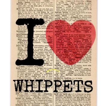 Matted 5x7 'I Love Whippets' - FREE SHIPPING - German Dictionary Art Print - Mat Size 8x10