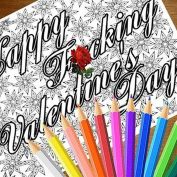 "Swear Word Coloring Page The swearing words ""Happy F*cking Valentine's Day"" - 2 background white and black - naughty"