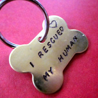 I Rescued My Human- Custom Hand Stamped Brass Dog Bone Tag- Add Name and Number To Back