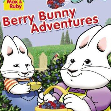 Jamie Watson & Rebecca Peters - Max and Ruby: Berry Bunny Adventures