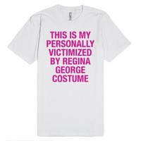 This is my PERSONALLY VICTIMIZED BY REGINA GEORGE costume-T-Shirt