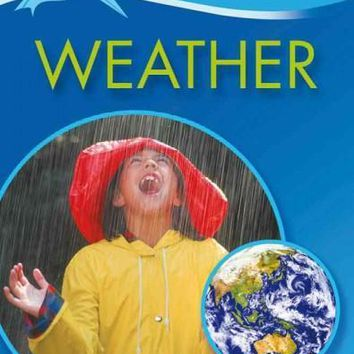 Weather (Kingfisher Readers. Level 4)