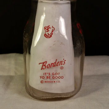 Borden Half Pint Milk Bottle It's Got to Be Good by Borden Co. Elsie the Cow in Red Lettering Dairy Half Pint Glass Bottle