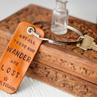 J.R.R. Tolkien Giant key ring - Not All Those Who Wander Are Lost -  Leather Key ring 3 inch keychain - travel tags