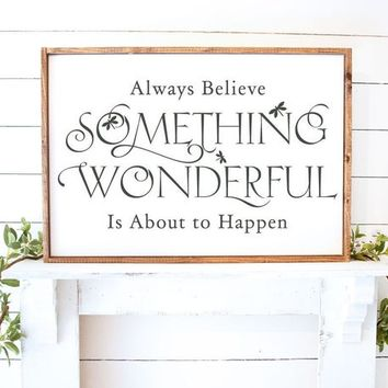 Always Believe Something Wonderful is About to Happen Butterfly Vinyl Wall Decal Sticker Style Home Decor