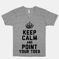Keep Calm and Point Your Toes (V-Neck)