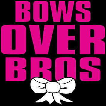 Bows Over Bros Hilarious Graphic Tee Shirt Bros Before Hoes Sizes Up To 4XL