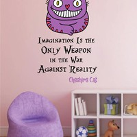 cik1537 Full Color Wall decal Alice in Wonderland Cheshire Cat quote bedroom children's room