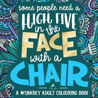 High Five In The Face With A Chair Adult Coloring Book