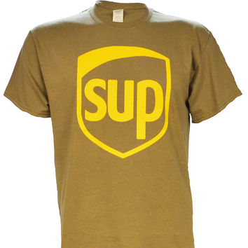 SUP UPS Parody on a Brown Short Sleeve T Shirt