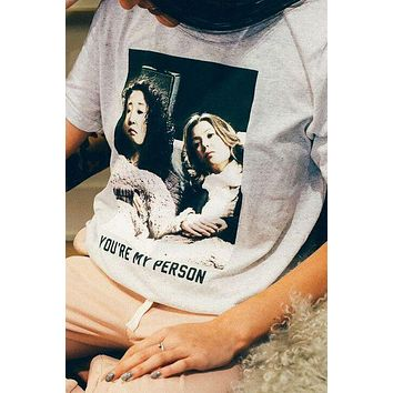 You're My Person Tee