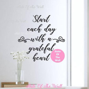 Start each day with a grateful heart Wall Decal Blessed Family Vinyl Sticker Art Decor Bedroom Design Mural home deco  yoga peace love