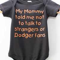 Customize my order - Giant Fans and Dodger Fans Funny Baby Clothes