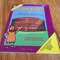 Word Roots A2 Workbook: More Latin Plus Greek Prefixes Roots Suffixes