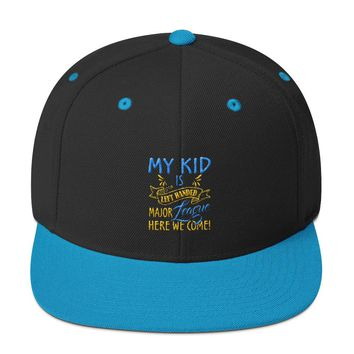 My Kid is Left Handed.  Major League here we come! Snapback Hat
