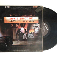 Vinyl Record Elton John Dont Shoot Me Im Only The Piano Player LP Album 1973 Blues For Baby and Me