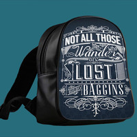 Not All Who Wander Are Lost for Backpack / Custom Bag / School Bag / Children Bag / Custom School Bag *