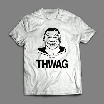 """MIKE TYSON'S SWAG PARODY """"THWAG"""" T-SHIRT"""