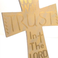 Trust In The Lord - Christian Wall Hanging - Wall Decor - Wood Cross - Christian Cross