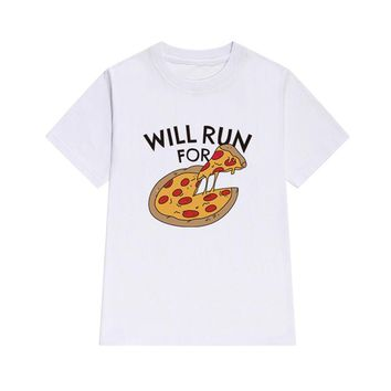 Will Run For Pizza Printed T-Shirts - Ladies Crew Neck Novelty Tee