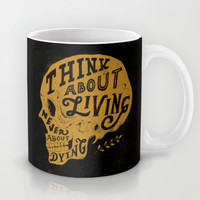 Think About Living Mug by Norman Duenas