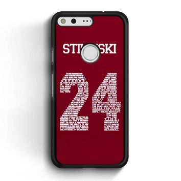 Stiles Quote Jersey Stilinski Google Pixel Case