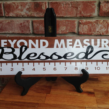 Blessed Beyond Measure Ceramic Tile - Blessed Wooden Sign - Wooden Look Ceramic Blessed Beyond Measure Sign