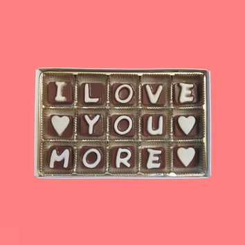 I Love You More Cubic Chocolate Letters