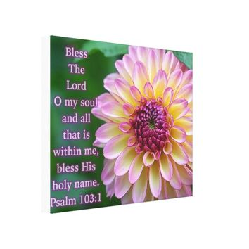 Bless The Lord O My Soul Canvas Print