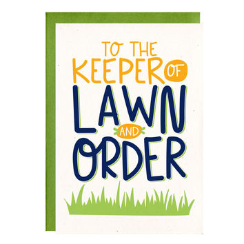 Keep Of Lawn And Order Funny Father's Day Card