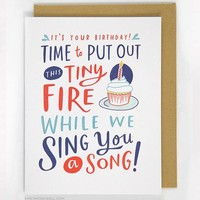 Put Out This Tiny Fire Birthday Card by Emily McDowell