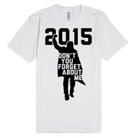 Don't You Forget About Me 2015