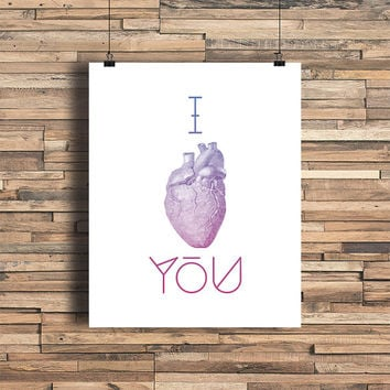 I Heart You Anatomical Heart Ombre Magenta - Art Print - Quote - Typography Art -I Love You - Housewarming Gift  - Dorm Room Decor - Romance