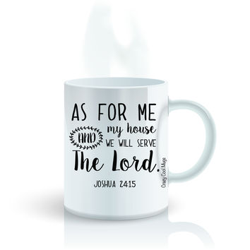 As For Me And My House We Will Serve The Lord Coffee Mug