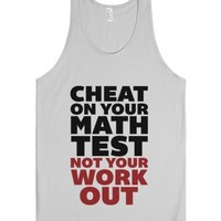 Don't Cheat On Your Workout-Unisex Silver Tank