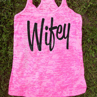 Wedding gift - Wifey Tank Top. Wifey Burnout Tank. Workout Tank Top. Crossfit Tank Top. Wifey Workout Tank. Burnout Workout Tank. Wifey