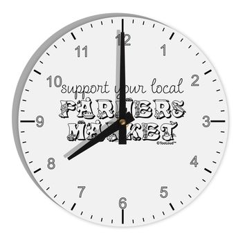 "Support Your Local Farmers Market 8"" Round Wall Clock with Numbers"