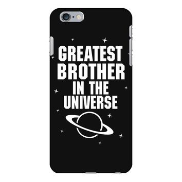 Greatest Brother In The Universe iPhone 6/6s Plus Case