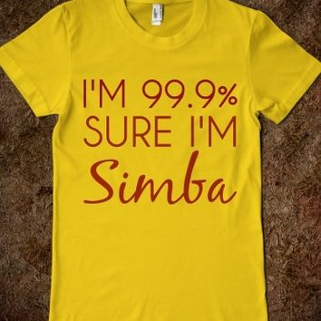 Supermarket: I'm 99.9% Sure I'm Simba from Glamfoxx Shirts