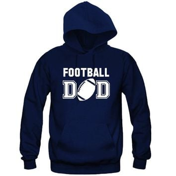Football DAD Hooded Sweatshirt - Great Gift for the Greatest DAD