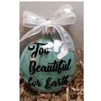 Memorial Ornament Gift - Miscarriage Infant Too Beautiful For Earth Gift, Angel Feathers Christmas Ornament SIDS Add Name & Date