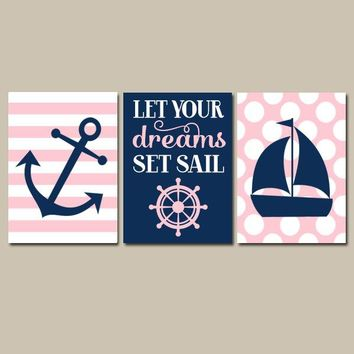 Girl NAUTICAL Nursery Wall Art, Girl Nautical Decor, CANVAS or Prints, Navy Pink Anchor Sailboat, Let Your Dreams Set Sail, Set of 3 Decor