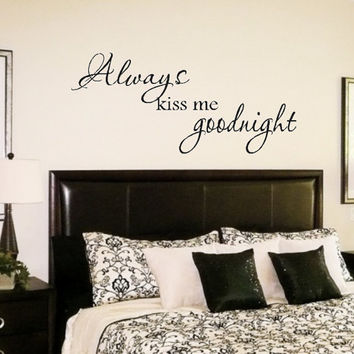 Always kiss me goodnight Wall Quote Decal Lettering Art FREE SHIPPING