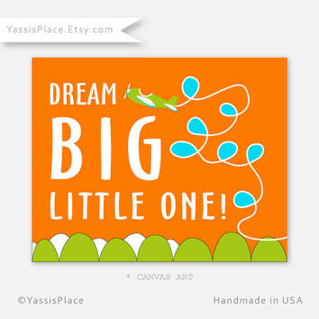 Dream Big- CANVAS Art, Airplane Nursery Decor, Turquoise, Orange and Green Nursery Decor, Fun Playroom art, 8x10 to 20x24, Gallery Wrap